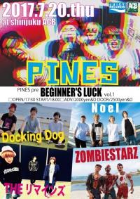 PINES企画「BEGINNER'S LUCK!!」出演決定!